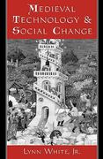 Medieval Technology and Social Change 1st Edition 9780195002669 0195002660