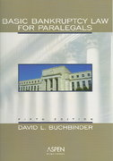 Basic Bankruptcy Law for Paralegals 5th edition 9780735539754 0735539758