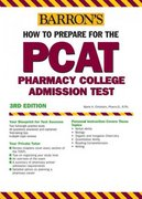 Barron's How to Prepare for the PCAT 3rd edition 9780764133763 0764133764