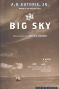 The Big Sky 1st edition 9780618154630 0618154639