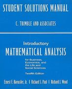 Student Solutions Manual for Introductory Mathematical Analysis for Business, Economics and the Life and Social Sciences 12th edition 9780132404242 0132404249
