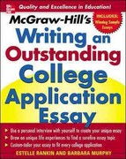 McGraw-Hill's Writing an Outstanding College Application Essay 1st edition 9780071448130 0071448136