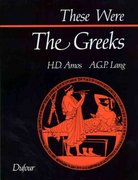 These Were the Greeks 1st Edition 9780802312754 0802312756