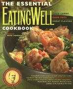 The Essential EatingWell Cookbook 1st edition 9780881507010 0881507016