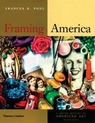 Framing America 2nd edition 9780500287156 0500287155