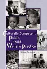 Culturally Competent Public Child Welfare Practice 1st edition 9780534370558 0534370551