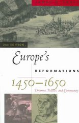 Europe's Reformations, 1450-1650 2nd edition 9780742537897 0742537897