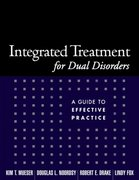 Integrated Treatment for Dual Disorders 1st Edition 9781572308503 1572308508