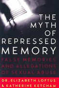 The Myth of Repressed Memory 1st Edition 9780312141233 0312141238
