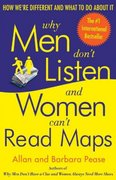 Why Men Don't Listen and Women Can't Read Maps 1st edition 9780767907637 0767907639