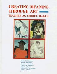 Creating Meaning Through Art 1st edition 9780133514216 0133514218