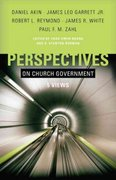 Perspectives on Church Government 0 9780805425901 080542590X