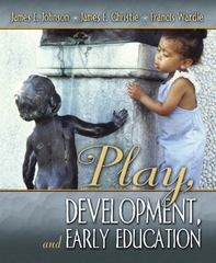 Play, Development and Early Education 1st Edition 9780205394791 0205394795