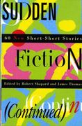 Sudden Fiction (Continued) 1st Edition 9780393313420 0393313425