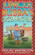 Uncle Bubba's Chicken Wings Fling 0 9781556226953 1556226950