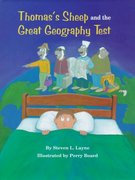 Thomas's Sheep and the Great Geography Test 1st edition 9781565542747 1565542746