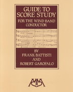 Guide to Score Study for the Wind Band Conductor 1st Edition 9780962430862 0962430862