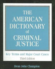 The American Dictionary of Criminal Justice 3rd Edition 9780195330458 0195330455