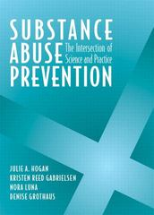 Substance Abuse Prevention 1st edition 9780205341627 0205341624