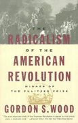 The Radicalism of the American Revolution 2nd edition 9780679736882 0679736883