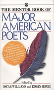 The Mentor Book of Major American Poets 1st Edition 9780451627919 0451627911