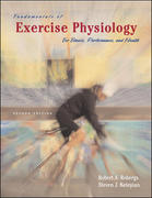 Fundamentals of Exercise Physiology 2nd edition 9780072552447 0072552441
