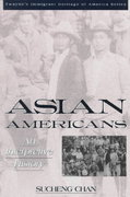 The Asian Americans 1st edition 9780805784374 0805784373