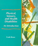 Physical, Sensory, and Health Disabilities 1st Edition 9780136609032 0136609031