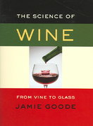 The Science of Wine 0 9780520248007 0520248007