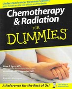 Chemotherapy and Radiation For Dummies 1st edition 9780764578328 0764578324