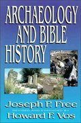 Archaeology and Bible History 1st Edition 9780310479611 0310479614