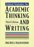 Critical Strategies for Academic Thinking and Writing 3rd edition 9780312115616 031211561X
