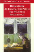 An Enemy of the People; The Wild Duck; Rosmersholm 0 9780192839435 0192839438