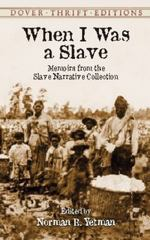 When I Was a Slave 1st Edition 9780486420707 0486420701