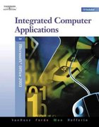 Integrated Computer Applications, Modules 1-8 (with Data CD-ROM) 4th edition 9780538728270 0538728272