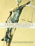Crime and Justice 1st edition 9780205292134 0205292135