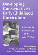 Developing Constructivist Early Childhood Curriculum 1st Edition 9780807741207 0807741205