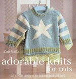 Adorable Knits for Tots 2nd edition 9780873498524 0873498526