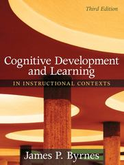 Cognitive Development and Learning in Instructional Contexts 3rd edition 9780205507719 0205507719