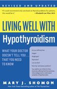 Living Well with Hypothyroidism 0 9780060740955 0060740957