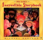 Miss Smith's Incredible Storybook 0 9780142402825 0142402826