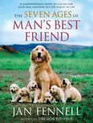The Seven Ages of Man's Best Friend 1st edition 9780060822200 0060822201