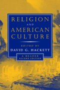 Religion and American Culture 2nd edition 9780415942720 0415942721