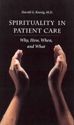 Spirituality In Patient Care 1st edition 9781890151898 1890151890