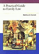 Practical Guide to Family Law 1st edition 9780314044518 0314044515