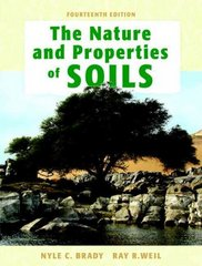 The Nature and Properties of Soils 14th Edition 9780132279383 013227938X