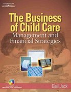 The Business of Child Care 1st Edition 9781401851804 1401851800