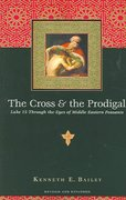 The Cross and the Prodigal 2nd Edition 9780830832811 0830832815