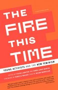 The Fire This Time 1st Edition 9780385721028 0385721021