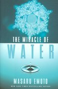 The Miracle of Water 0 9781582701622 1582701628